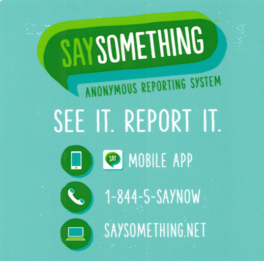 SAY Something Anonymous Reporting App Information